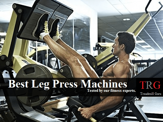 5 best leg press machines 2018 all what you need to know