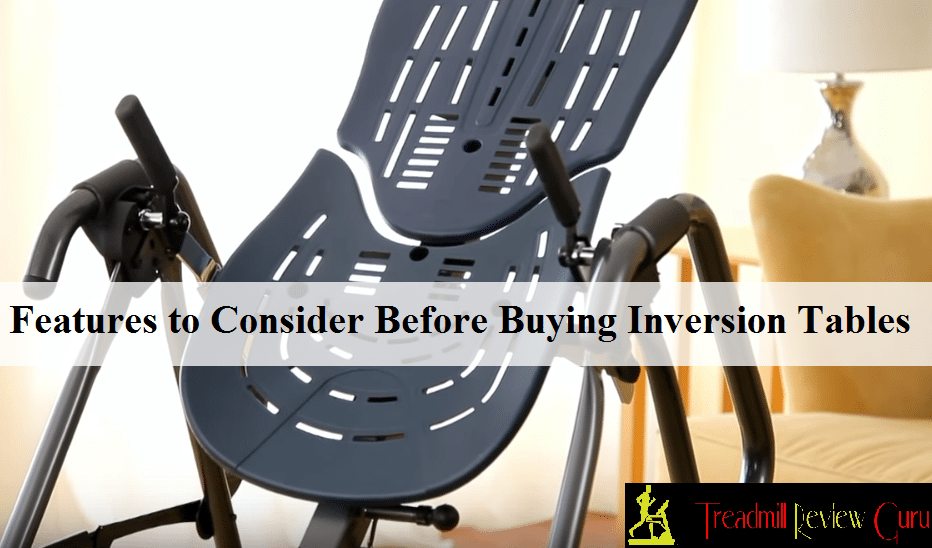 Finding Perfect Inversion Table Features To Consider