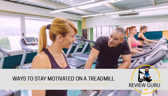 11 ways to stay motivated while running on the treadmill