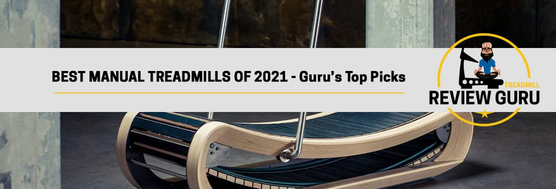 Best Manual Treadmills Of 2021